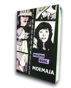 Maimu Berg kirjoitti muotitoimittajaurastaan kirjan, joka on suomennettu nimellä Muotitalo (2014)