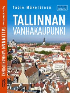 Taiteiden yössä julkistetaan Tapio Mäkeläisen uusin Tallinna-opas.